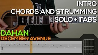 December Avenue Dahan Guitar Tutorial INTRO, CHORDS AND STRUMMING AND SOLO TABS.mp3
