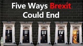 Five Ways Brexit Could End