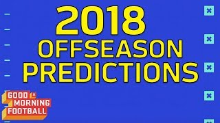 2018 NFL Offseason Predictions: Calvin Johnson Comes Out of Retirement? | GMFB | NFL Network