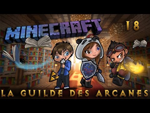 [Minecraft] La Guilde des Arcanes - Episode 18 - Nether Again! By SianaPanda