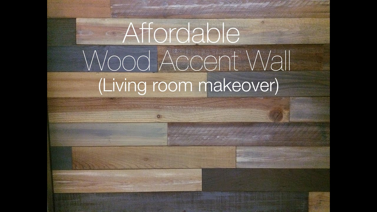 Living Room Makeover with Wood Accent Wall YouTube