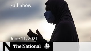 Friday prayers in London, Ontario re-opens, Ruth B. | The National for June 11, 2021