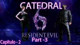 Resident Evil 6 - Parte 03 - Catedral - Pt-Br[HD](PS3)