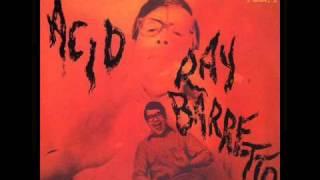 Artist: ray barrettoalbum: acidlabel: fania recordsyear: 1968format: vinylside a1. el nuevo barretto (r. barretto)2. mercy baby barretto)3. acid (r...