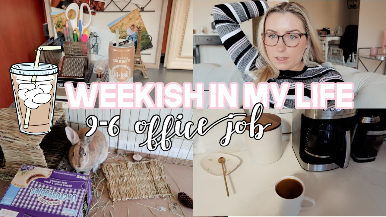 WEEK(ish) IN MY LIFE | REAL ESTATE LAW 9 - 6 OFFICE JOB