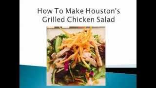 How To Make Houston's Grilled Chicken Salad With Lime Vinaigrette Dressing And Asian Peanut Sauce