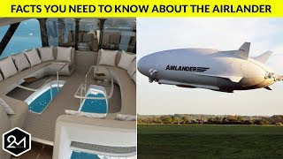 Interesting Facts You Didn't Know About the Airlander!