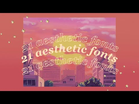 21 Aesthetic Fonts 🌻🍯✨