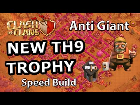 TH9 TROPHY Base (Anti Giant) - Speed Build Clash of Clans 2015