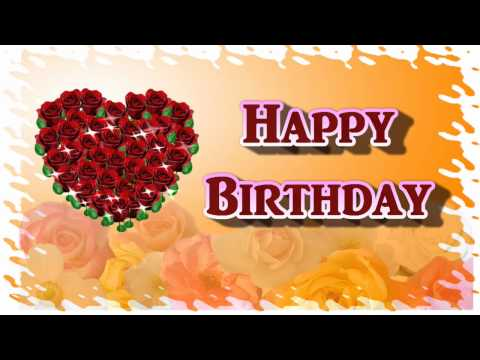 Happy Birthday My Dear Sweet Heart - Video Greeting Card For Love !