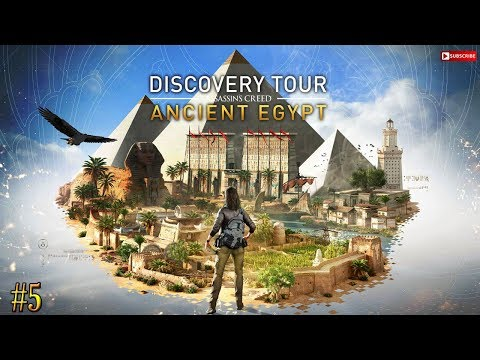Assassin's Creed: Origins - Discovery Tour - Part 5 - Egypt (As Reda the Merchant)