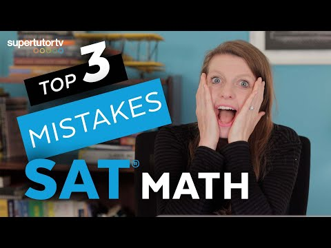 Top 3 Mistakes on the SAT Math Section