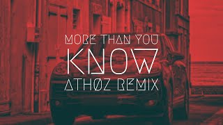 More Than You Know [Athøz Remix] | Extended Remix