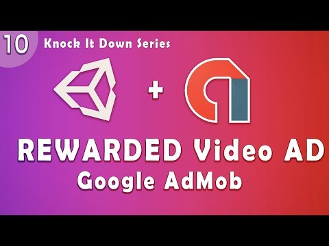 Unity Tutorial  - Knock IT Down  Part 10 | Integrate Rewarded Video Ad 2018