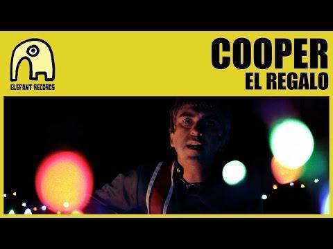 COOPER - El Regalo [Internet Tour] [Official]