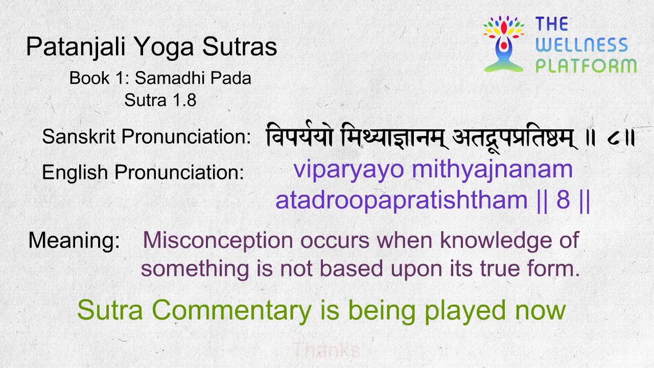 Patanjali Yoga Sutra 1 8 Sanskrit Sutra And English Meaning Commentary Youtube