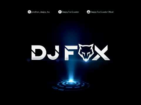 MIX REGUETON DJ FOX 2019
