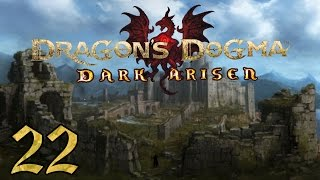 Dragon's Dogma: Dark Arisen PC - 22 - Beginning A Fortress Besieged, Clearing the Ancient Quarry