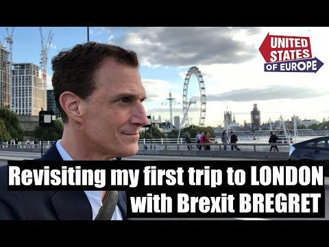 Revisiting My First Trip to London with Brexit Bregret  United States of Europe