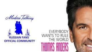 Thomas Anders. Everybody Wants to Rule the World. 01.06.2014. Release only for Russia.