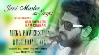 Mega Power Star Birthday Song | Jani Master | Vijai Gorthi