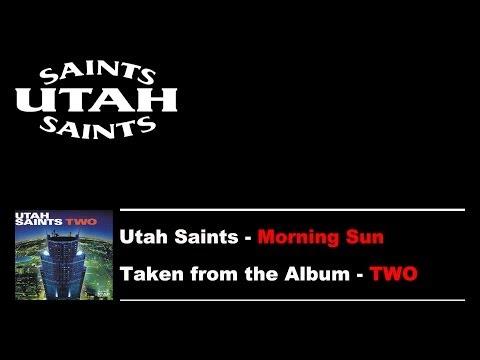 Utah Saints - Morning Sun mp3