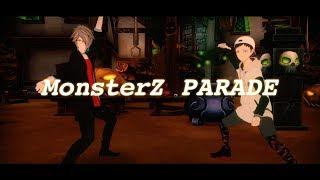 【MV】MonsterZ PARADE / MonsterZ MATE