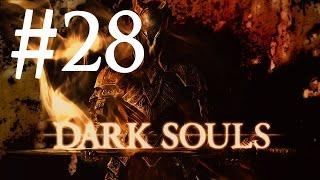 Dark Souls PtDE #28 - Спасение Сифа и Манус Отец Бездны