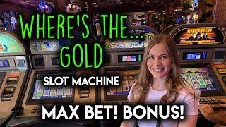 Wheres the GOLD? Slot Machine! Max Bet BONUS!