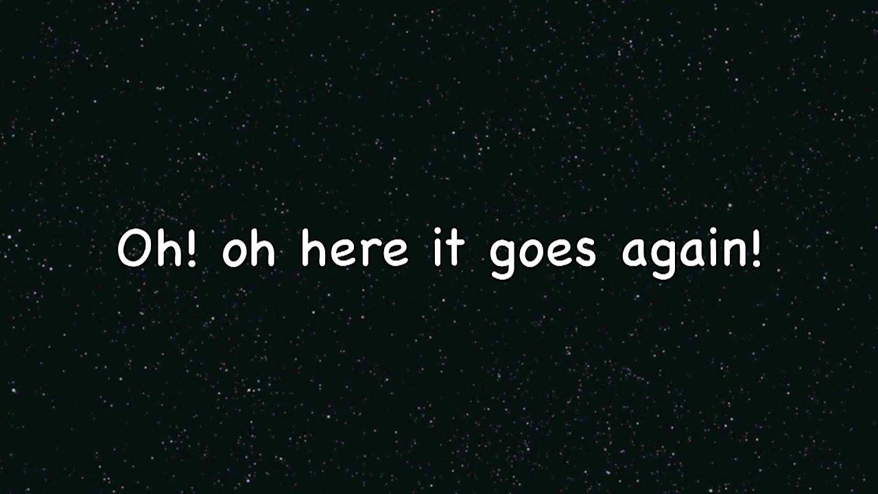 Here It Goes Again- Ok Go [lyrics] - YouTube