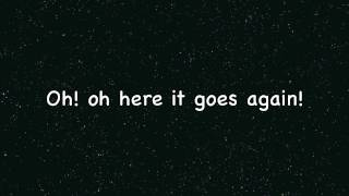 Here It Goes Again- Ok Go [lyrics]