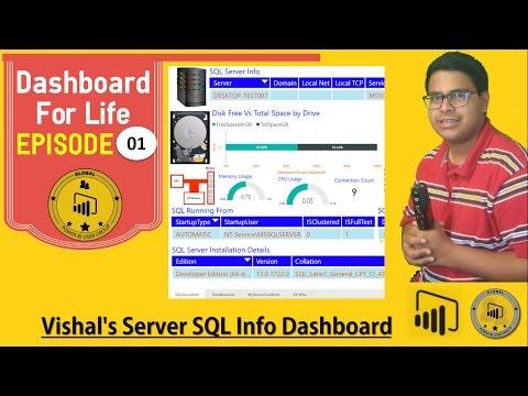 D4L - Episode 01 - Vishal's Server SQL Info Dashboard