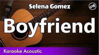 Selena gomez boyfriend slower acoustic karaoke instrumental backing track guitar cover lyrics. key: em click: 80 bpm 100% all guitars played and recorded man...
