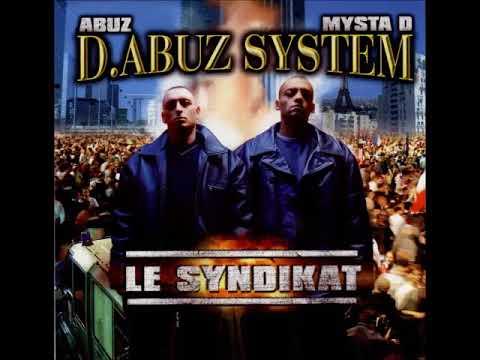 D.Abuz System - Le Syndikat - 1999 (ALBUM)