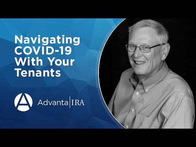 Navigating COVID-19 With Your Tenants
