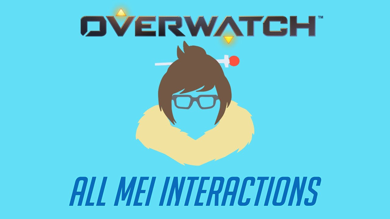 Overwatch - All Mei Interactions V2 + Unique Kill Quotes