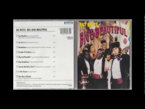 Fat Boys - Rap Symphony (Big and Beautiful) 1986