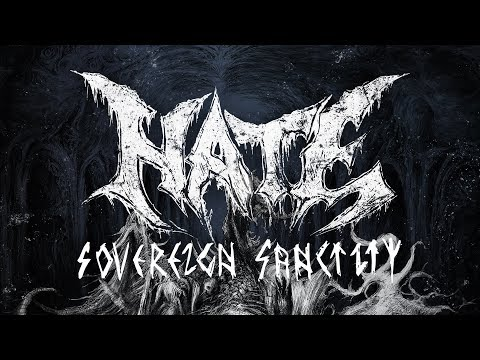 "Hate ""Sovereign Sanctity"" (OFFICIAL)"
