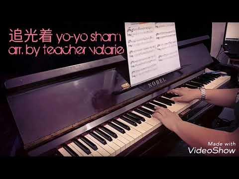 追光着 Dream Chaser By YOYO SHAM (Zhui GUANG Zhe)  Piano Demo W/ Piano Sheet Music