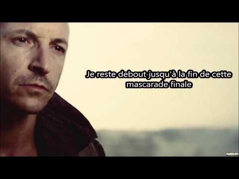 Linkin Park The Final Masquerade Traduction