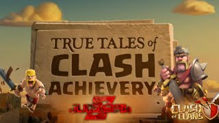 Clash of Clans | The Heroic Barbarian King - True Tales of Clash Achievery