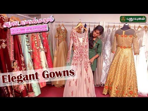 Elegant Gowns ஆடையலங்காரம் 04-05-17 PuthuYugamTV Show Online