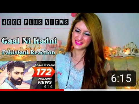 Gaal Ni Kadni | Parmish Verma | Pakistani Reaction