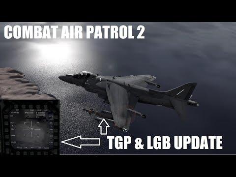 Combat Air Patrol 2 v812.1 - TPOD and LGBs
