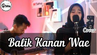 Download HAPPY ASMARA _ Balik kanan wae ( cover by Sofi Melariani )