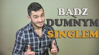 Jesteś Singlem ? Doceń To ! thumbnail