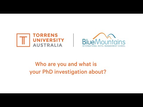 Doing a PhD with Blue Mountains International Hotel Management School & Torrens University Australia