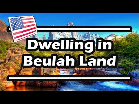 Dwelling In Beulah Land — Piano
