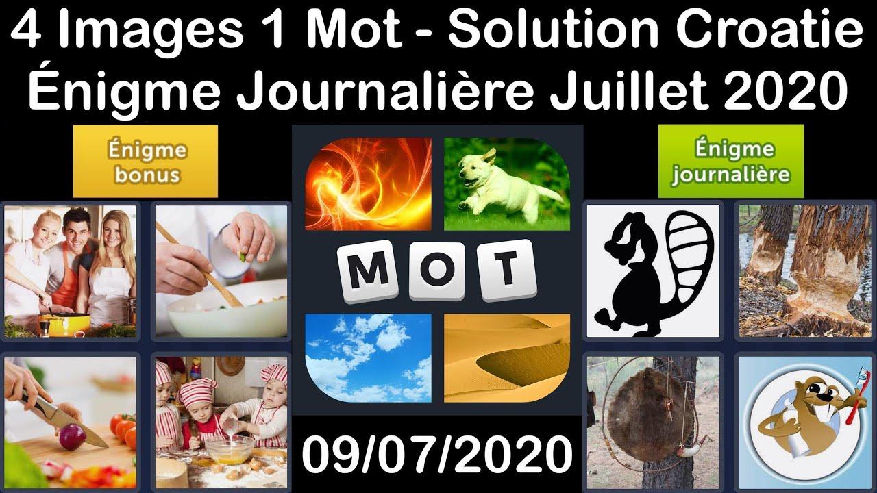 4 Images 1 Mot - Croatie - 09/07/2020 - Juillet 2020 - Énigme Journalière + Énigme bonus Solution