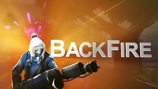 BackFire - a Pyro Frag Movie